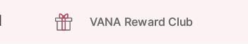VANA Reward Club