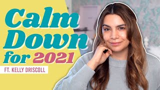 Calm Your Skin and Mind for 2021 ft. Kelly Driscoll | STYLEVANA K-BEAUTY