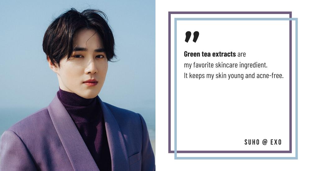 EXO Leader Suho Skin Care Tips Green Tea Ingredient